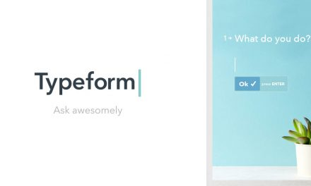 TYPEFORM ONLINE FORM BUILDER AND LEAD GENERATOR: QUESTION YOUR CUSTOMERS INSIDE OUT