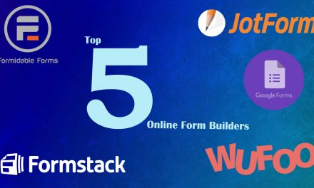 Top 5 Online Form Builders that Ruled 2020